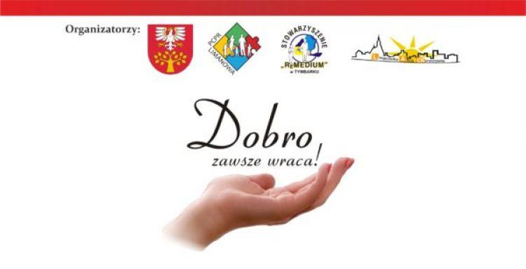 """Akcja charytatywna ,,Dobro zawsze wraca"""" pod patronatem Starosty Limanowskiego Mieczysława Urygi"""