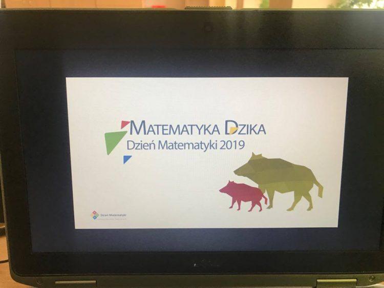 """Dzień Matematyki- ,,Matematyka Dzika"""""""