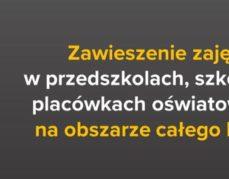 Zawieszenie zajęć dydaktyczno-wychowawczych od 12 do 25 marca.