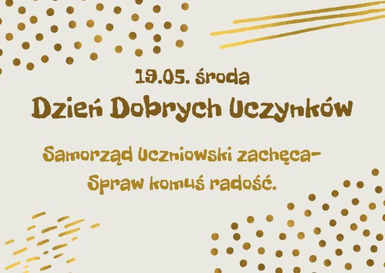 Już w środę 19 maja Dzień Dobrych Uczynków. Akcja Samorządu Uczniowskiego